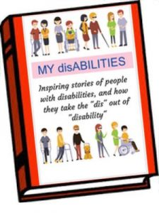 MY disABILITIES book - not the final cover